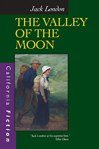 The Valley of the Moon (California Fiction)
