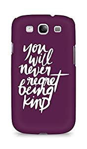 AMEZ you will never regret being kind Back Cover For Samsung Galaxy S3 Neo