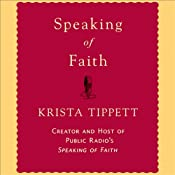 Speaking of Faith | [Krista Tippett]