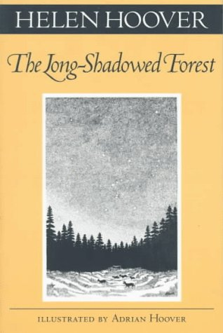The Long-Shadowed Forest (Fesler-Lampert Minnesota Heritage)