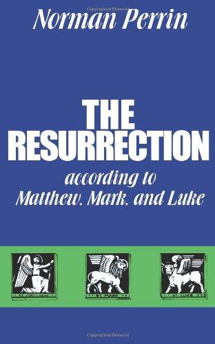 The Resurrection according to Matthew, Mark and Luke