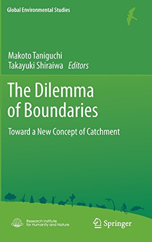 The Dilemma of Boundaries: Toward a New Concept of Catchment (Global Environmental Studies)