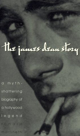 The James Dean Story: A Myth-Shattering Biography of an Icon