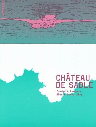 Chateau de sable de Frédérik Petters et Pierre Oscar Lévy
