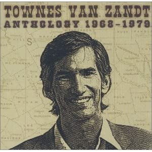 Townes Van Zandt - Anthology 1968 - 1979 (disc 1)