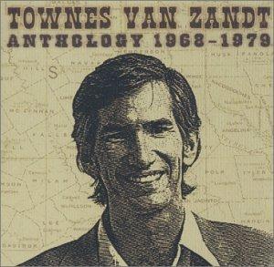 Townes Van Zandt - 癮 - 时光忽快忽慢,我们边笑边哭!
