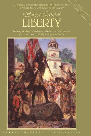 Sweet Land of Liberty093863514X