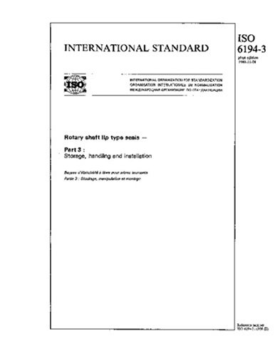 ISO 6194-3:1988, Rotary shaft lip type seals - Part 3 : Storage, handling and installation