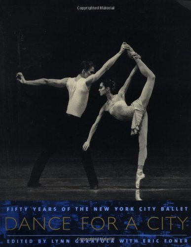 Dance for a City: Fifty Years of the New York City Ballet