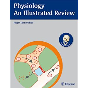 Physiology: An Illustrated Review