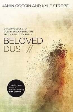 Drawing Close to God by Discovering the Truth About Yourself Beloved Dust (Paperback) - Common (Drawing Close To God compare prices)