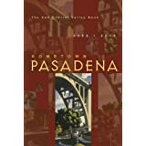 Hometown Pasadena 2009-2010: The San Gabriel Valley Book