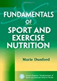 img - for Fundamentals of Sport and Exercise Nutrition (Fundamentals of Sport and Exercise Science) by Marie Dunford (2010-01-18) book / textbook / text book
