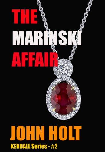 The Marinski Affair (Kendall Book 2)
