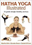 img - for Martin Kirk: Hatha Yoga Illustrated (Paperback); 2005 Edition book / textbook / text book