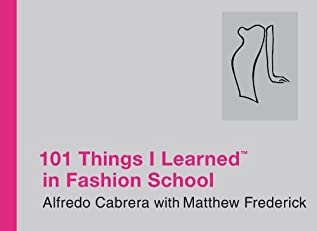 101 Things I Learned in Fashion School ?