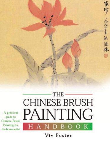 The Chinese Brush Painting Handbook (Artist's Handbook Series)