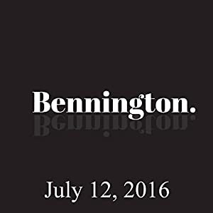 Bennington, July 12, 2016 Radio/TV Program