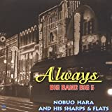 Always BIG BAND BIG 5 NOBUO HARA AND HIS SHARPS&FLATS(紙ジャケット仕様)