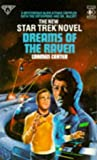 DREAMS OF THE RAVEN (STAR TREK) (0907610935) by CARMEN CARTER