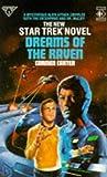 DREAMS OF THE RAVEN (STAR TREK) (0907610935) by CARMEN CARTER