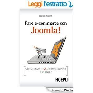 Fare e-commerce con Joomla!: Strategie e idee per fare business online