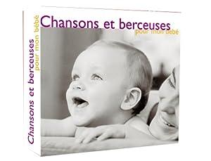 Chansons Et Berceuses Pour Bebe