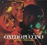 echange, troc Oxmo Puccino - Opéra Puccino