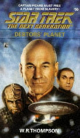 Debtor's Planet (Star Trek: The Next Generation 30)