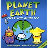 Basher Science: Planet Earth: What planet are you on?by Daniel Gilpin
