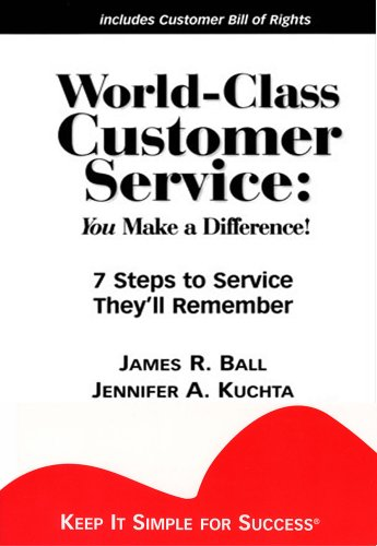 World-Class Customer Service: You Make a Difference!