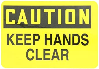 "Accuform Signs LEQM780XVE Safety Label, Legend ""CAUTION KEEP HANDS CLEAR"", 3.5"" Length x 5"" Width x 0.006"" Thickness, Adhesive Dura-Vinyl, Black on Yellow"