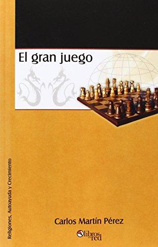 El Gran Juego (Spanish Edition)