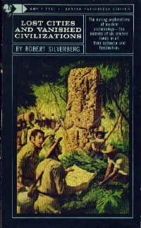 Lost cities and vanished civilizations, Robert Silverberg