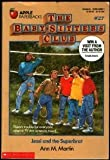 Jessi and the Superbrat (Baby-Sitters Club, 27) (0590425021) by Martin, Ann M.