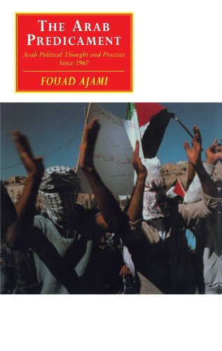 The Arab Predicament: Arab Political Thought and Practice...