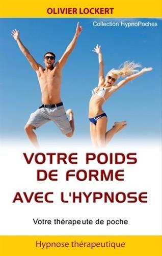 Telecharger des livres pdf gratuit telecharger votre poids de forme avec l 39 hypnose francais pdf - Surveiller votre poids gratuit ...