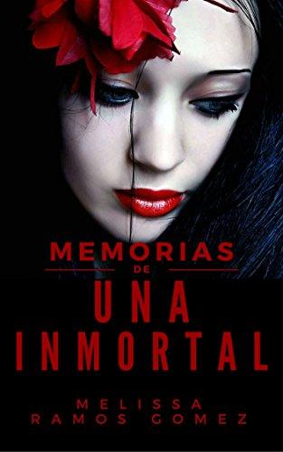 Memorias de una inmortal