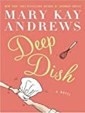 Deep Dish LP (0061468827) by Andrews, Mary Kay