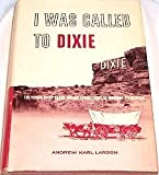 img - for I Was Called To Dixie book / textbook / text book