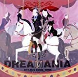DREAMANIA -DREAMS COME TRUE smooth groove collection
