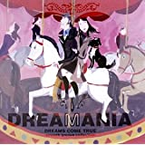 DREAMANIA -DREAMS COME TRUE smooth groove collectionDREAMS COME TRUE�ɂ��