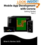 Mobile App Development with Corona: Getting Started - Part 2
