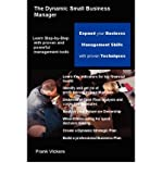 img - for [ The Dynamic Small Business Manager BY Vickers, Frank ( Author ) ] { Paperback } 2005 book / textbook / text book