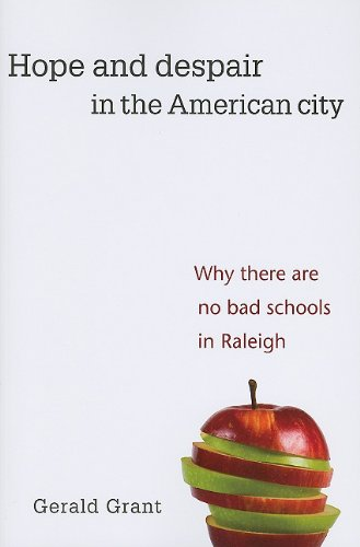 Hope and Despair in the American City: Why There Are No Bad Schools in Raleigh (Central Issues In Jurisprudence compare prices)