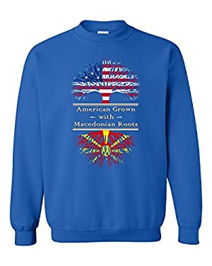 American Grown With Macedonian Roots Macedonia Great Gifts - Adult Sweatshirt