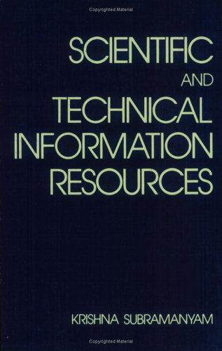 Scientific and Technical Information Resources. CRC Press. 1981.