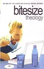 Bitesize Theology: An ABC of the Christian…