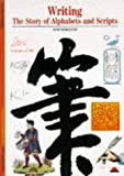 img - for Writing: Story of Alphabets and Scripts (New Horizons) book / textbook / text book