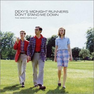 Dexys Midnight Runners - Dont Stand Me Down - Zortam Music